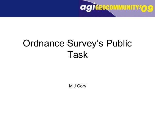 Ordnance Survey's Public Task M J Cory