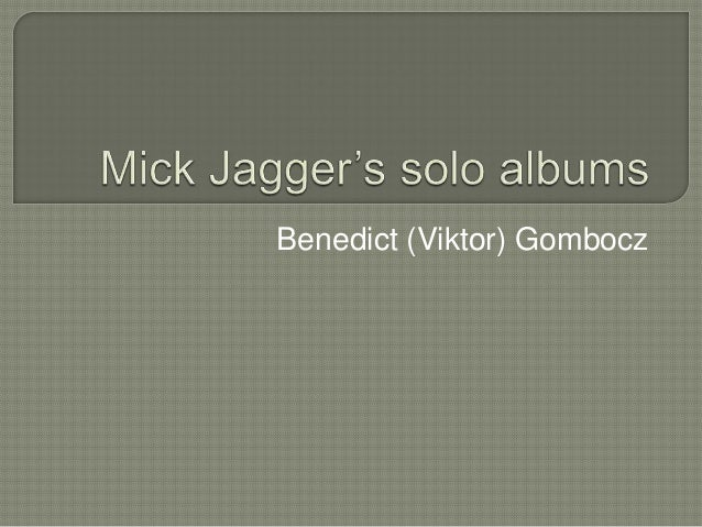 Mick Jagger's solo albums
