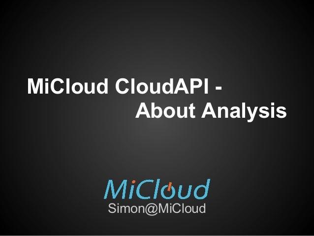 MiCloud CloudAPI - About Analysis