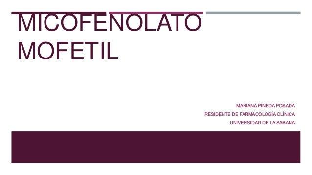 Micofenolato mofetil farmacologia clinica