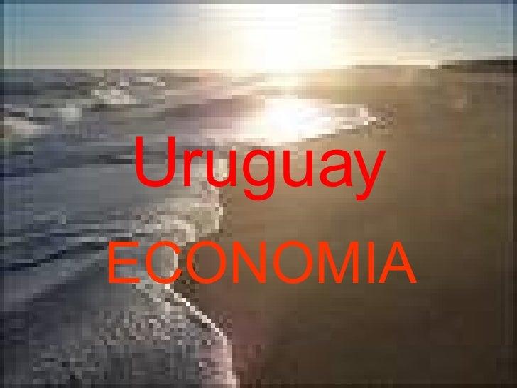 Uruguay ECONOMIA