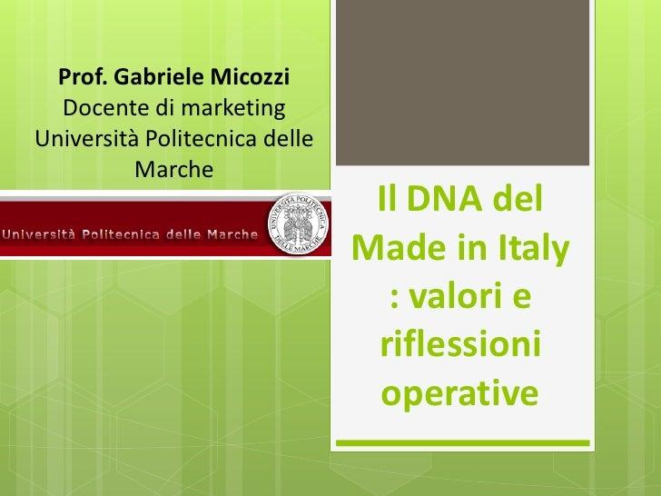 Prof. Gabriele Micozzi  Docente di marketingUniversità Politecnica delle          Marche                                Il...
