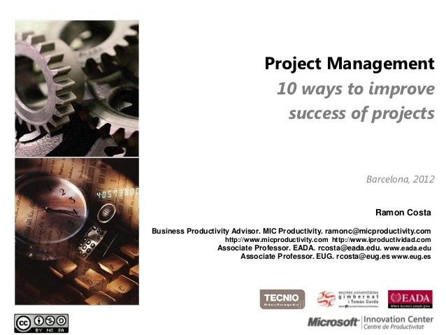 Project Management                               10 ways to improve                                 success of projects   ...