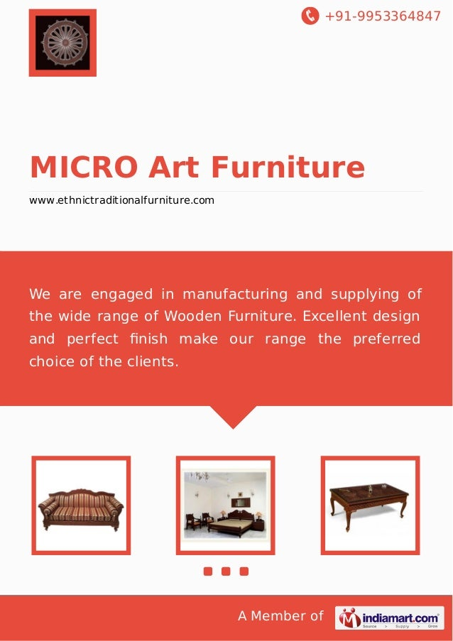 +91-9953364847  MICRO Art Furniture www.ethnictraditionalfurniture.com  We are engaged in manufacturing and supplying of t...