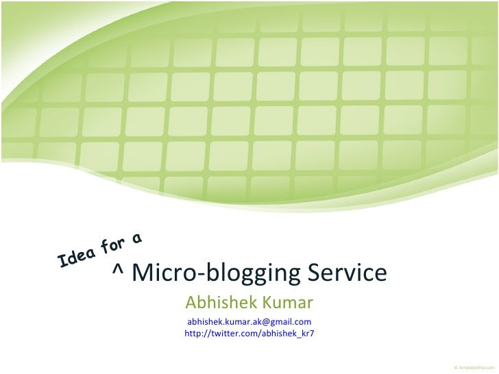 Micro Blogging Service Idea