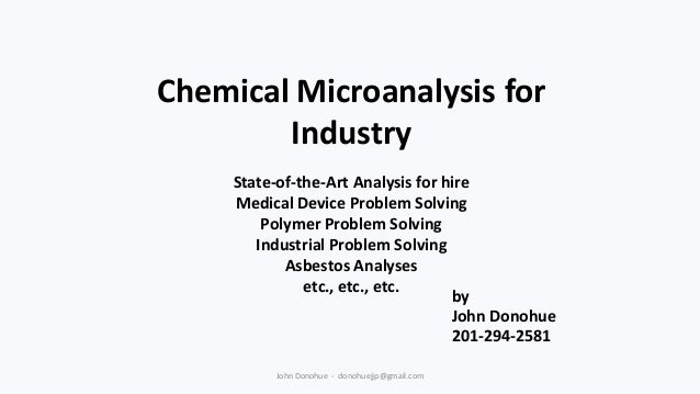 Chemical Microanalysis for Industry State-of-the-Art Analysis for hire Medical Device Problem Solving Polymer Problem Solv...