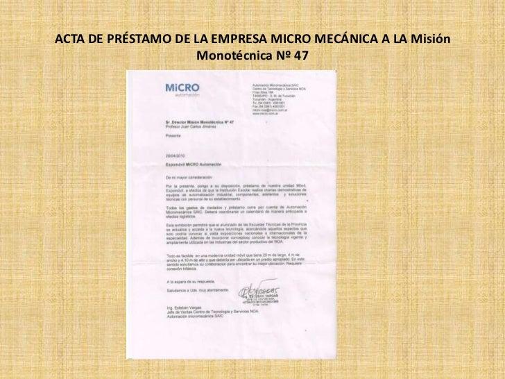 ACTA DE PRÉSTAMO DE LA EMPRESA MICRO MECÁNICA A LA Misión                    Monotécnica Nº 47