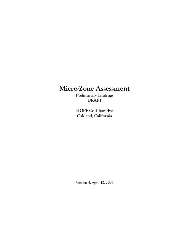 Micro-Zone Assessment    Preliminary Findings          DRAFT     HOPE Collaborative     Oakland, California    Version 4, ...