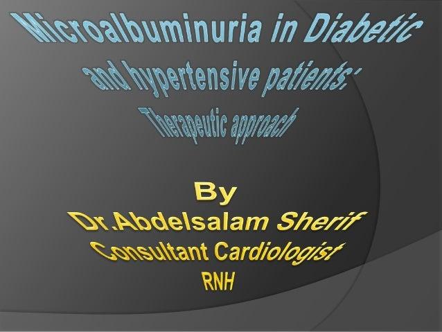  Microalbuminuria.  Hypertension. Diabetes Mellitus.   Interventions.