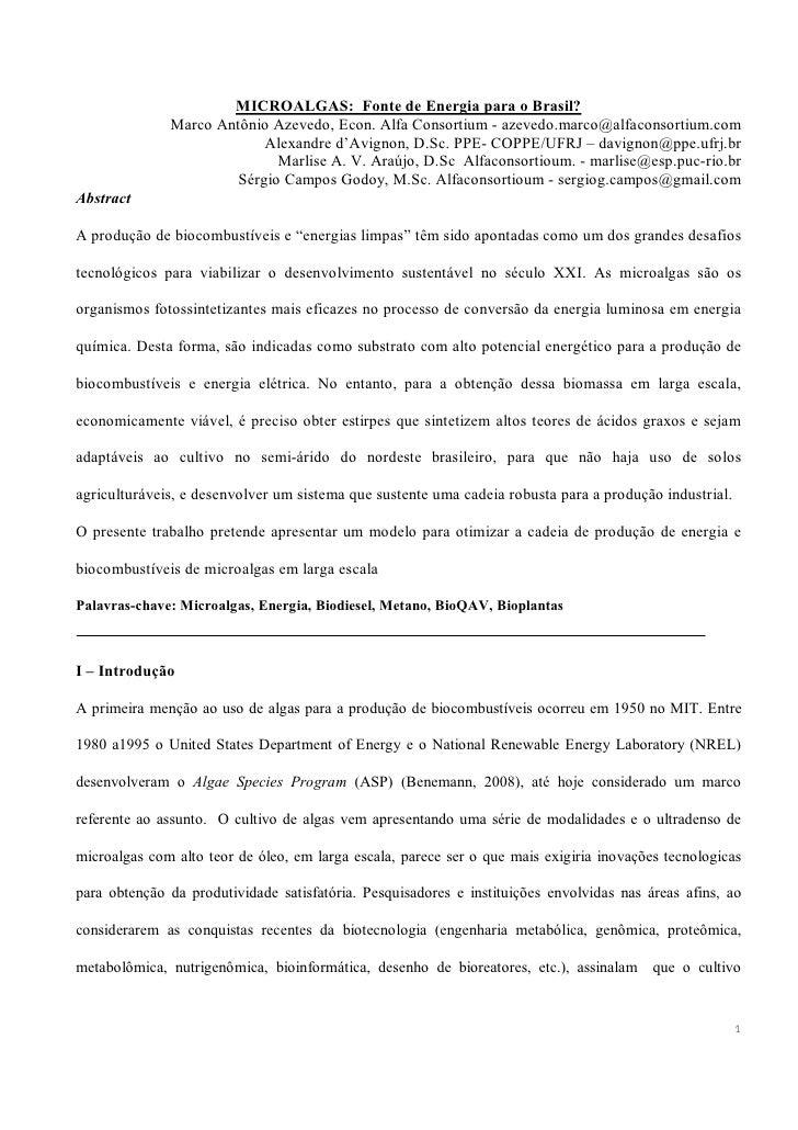 MICROALGAS: Fonte de Energia para o Brasil?               Marco Antônio Azevedo, Econ. Alfa Consortium - azevedo.marco@alf...