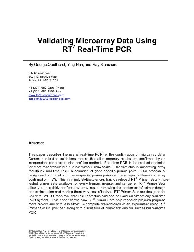 Validating Microarray Data Using RT2 Real-Time PCR By George Quellhorst, Ying Han, and Ray Blanchard SABiosciences 6921 Ex...