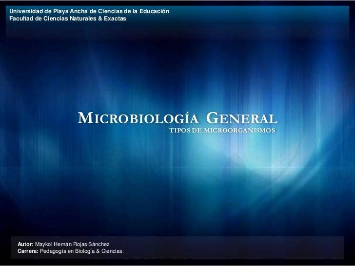 Microbiologia General: Tipos de Microorganismos