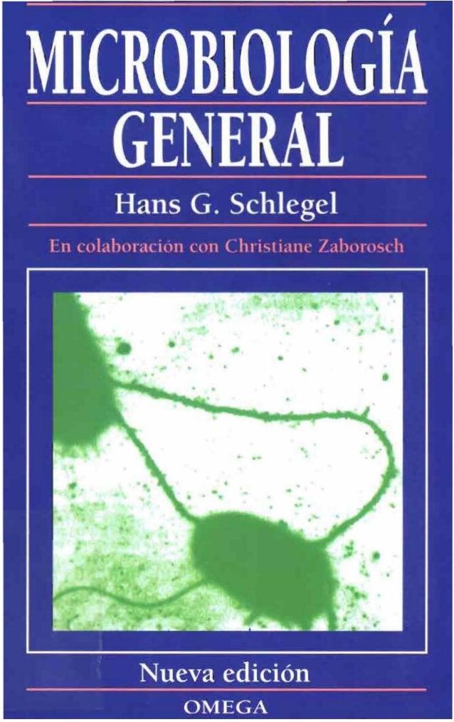 4   f                                                             ,   ~ t tMICROBIOLOGIA   GENERAL       Hans G. Schlegel ...