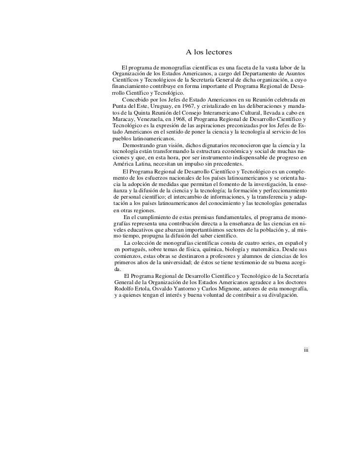 A los lectores     El programa de monografías científicas es una faceta de la vasta labor de laOrganización de los Estados...