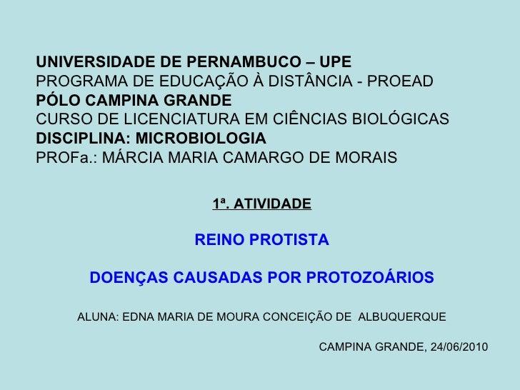 UNIVERSIDADE DE PERNAMBUCO – UPE PROGRAMA DE EDUCAÇÃO À DISTÂNCIA - PROEAD PÓLO CAMPINA GRANDE CURSO DE LICENCIATURA EM CI...