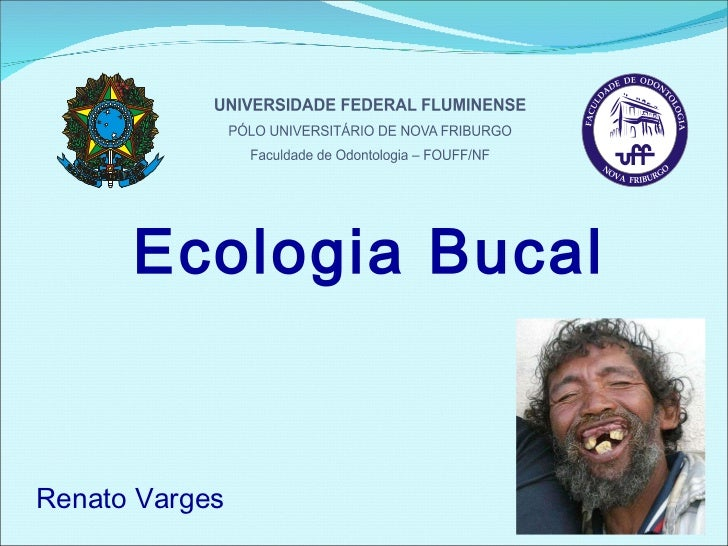 Ecologia Bucal Renato Varges