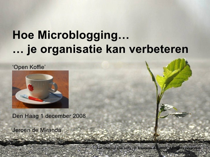 Microblogging Open Koffie 1 December 2008
