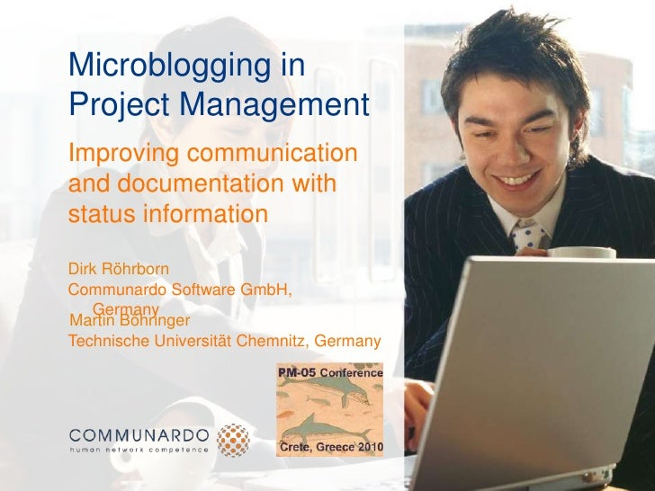 Microblogging in Project Management: Improving communication and documentation with status information