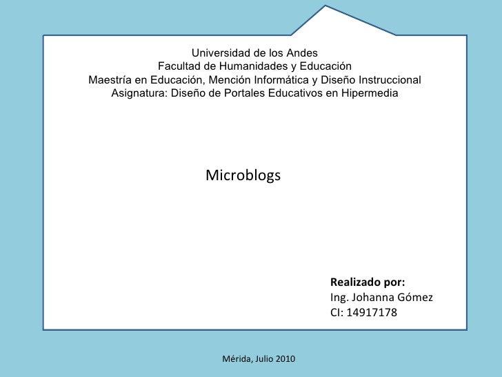 Universidad de los Andes Facultad de Humanidades y Educación Maestría en Educación, Mención Informática y Diseño Instrucci...