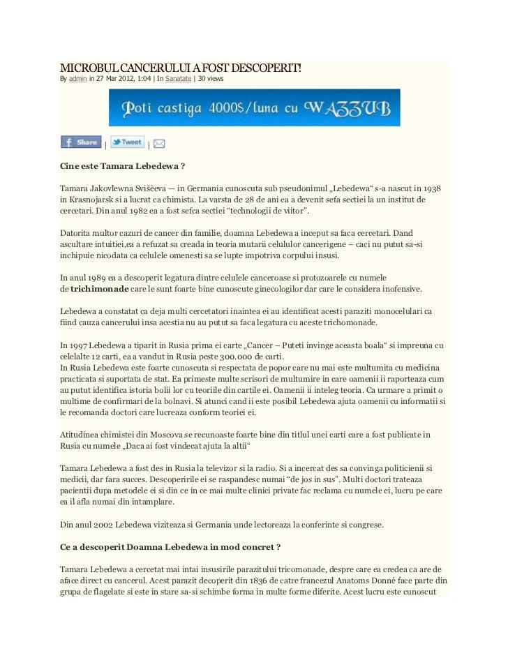 MICROBUL CANCERULUI A FOST DESCOPERIT!By admin in 27 Mar 2012, 1:04   In Sanatate   30 views                             C...