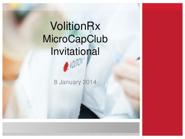 VolitionRx MicroCapClub Invitational 8 January 2014