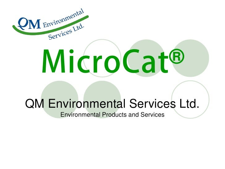 ®QM Environmental Services Ltd.      Environmental Products and Services