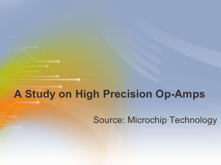 A Study on High Precision Op-Amps