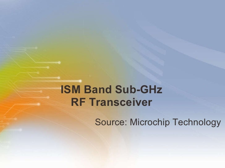 ISM Band Sub-GHz RF Transceiver