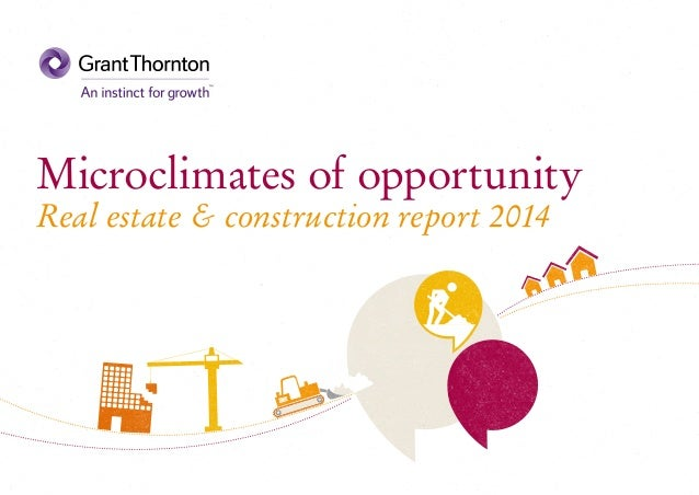 Microclimates of opportunity Real estate & construction report 2014