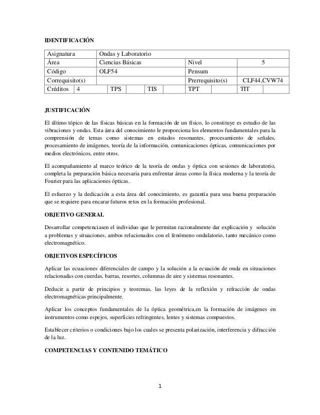 IDENTIFICACIÓN Asignatura             Ondas y Laboratorio Área                   Ciencias Básicas                        N...