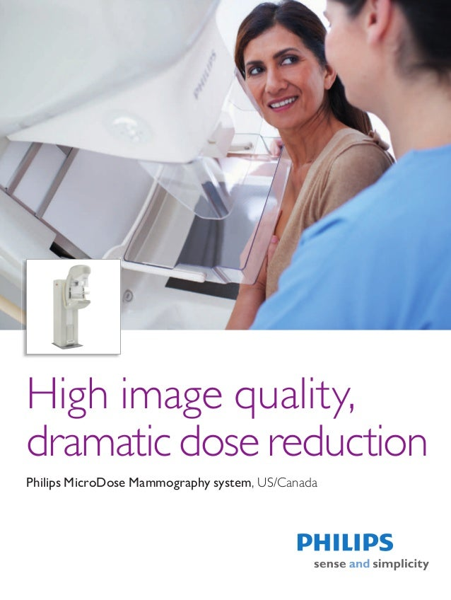 High image quality,dramatic dose reductionPhilips MicroDose Mammography system, US/Canada