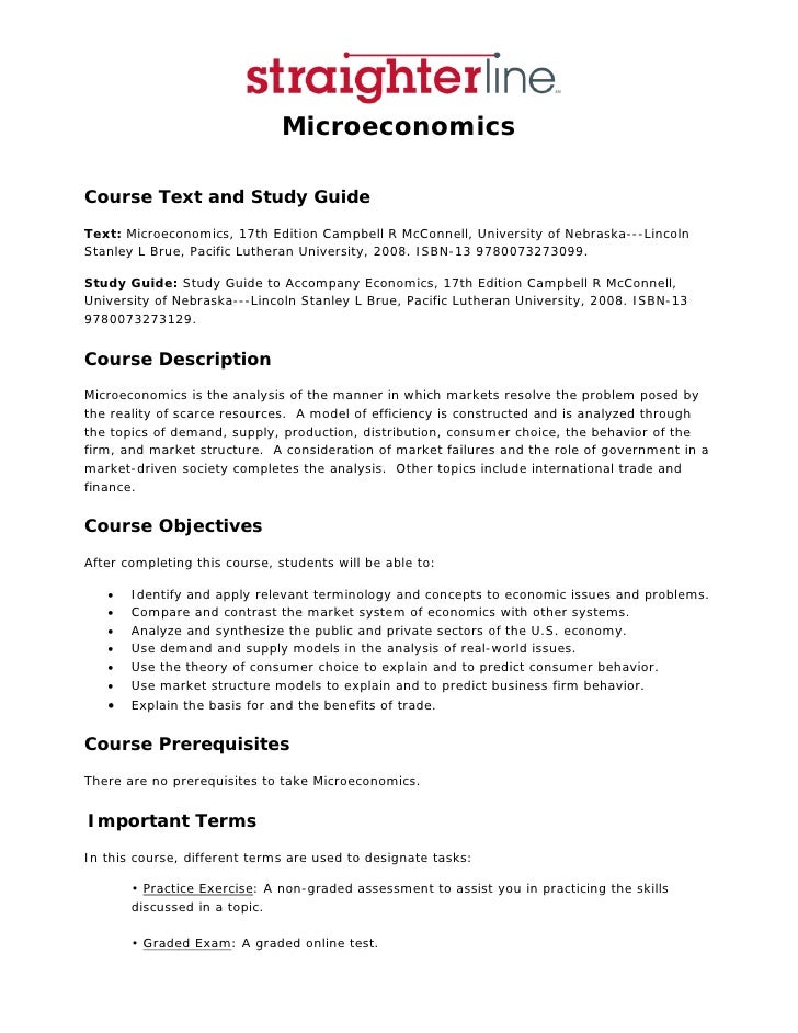 Microeconomics  Course Text and Study Guide Text: Microeconomics, 17th Edition Campbell R McConnell, University of Nebrask...