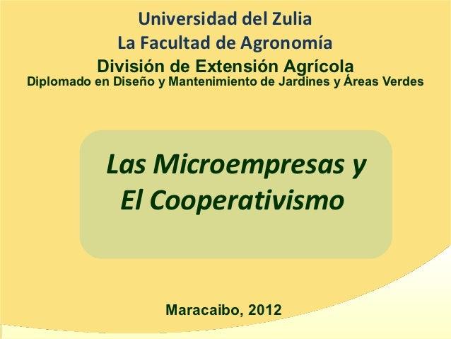 Universidad del Zulia              La Facultad de Agronomía          División de Extensión AgrícolaDiplomado en Diseño y M...