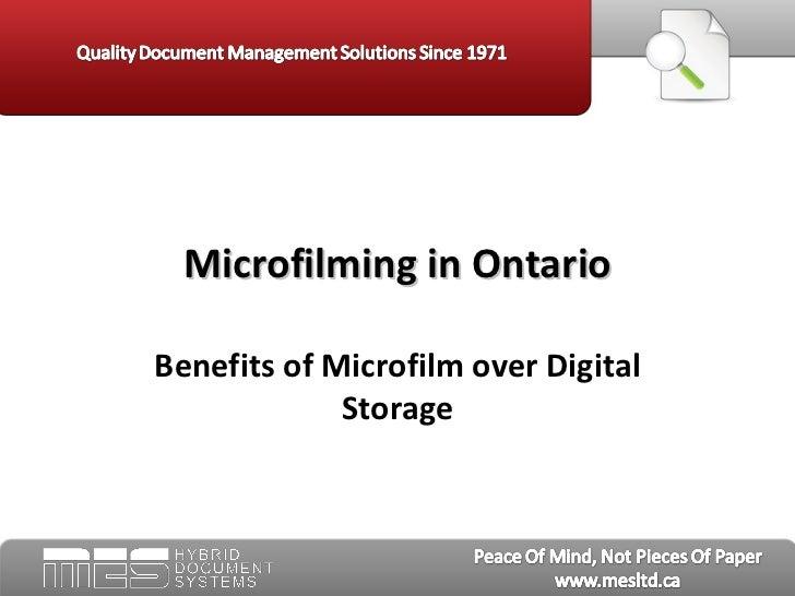 Benefits of Microfilm over Digital Storage Microfilming in Ontario