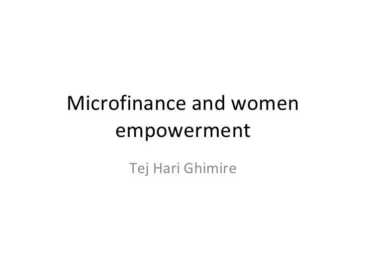 Microfinance and women     empowerment     Tej Hari Ghimire