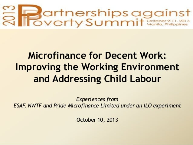 Microfinance for decent work   improving the working environment and addressing child labor