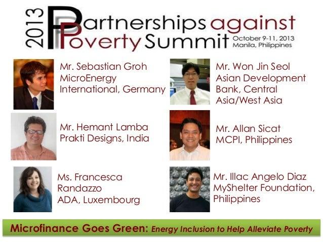Mr. Sebastian Groh MicroEnergy International, Germany  Mr. Won Jin Seol Asian Development Bank, Central Asia/West Asia  Mr...