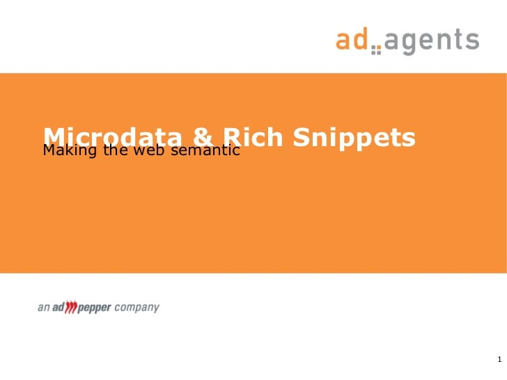 Microdata & Rich Snippets Making the web semantic