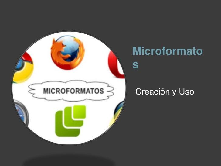 MicroformatosCreación y Uso