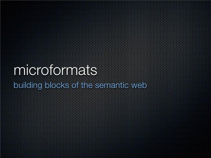 microformats building blocks of the semantic web