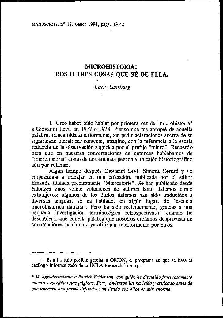MICROHISTORIA:            DOS O TRES COSAS QUE SE DE ELLA.                                Carlo Ginzburg             1. Cr...