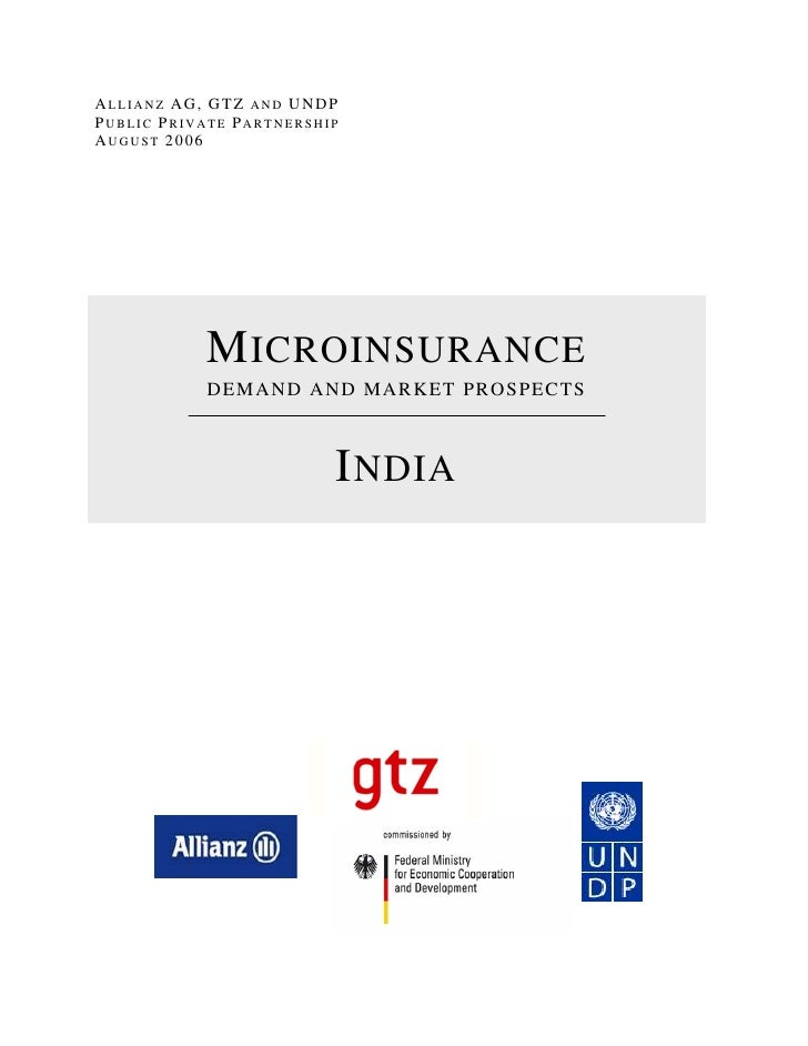 ALLIANZ AG, GTZ AND UNDPPUBLIC PRIVATE PARTNERSHIPAUGUST 2006           M ICROINSURANCE           DEMAND AND MARKET PROSPE...