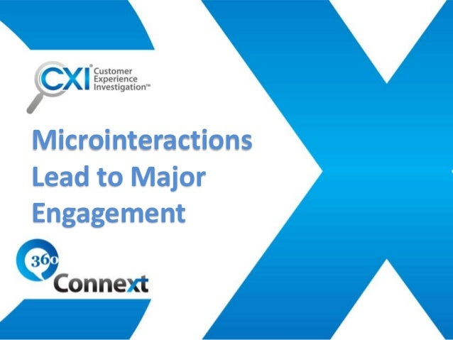 MicrointeractionsLead to MajorEngagement