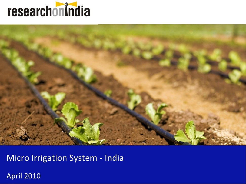 Micro Irrigation System - India April 2010