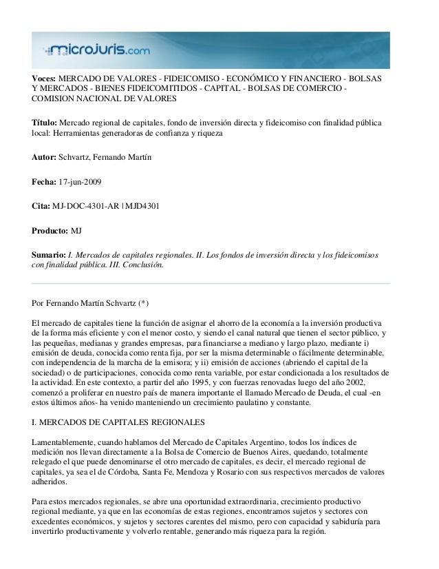 Voces: MERCADO DE VALORES - FIDEICOMISO - ECONÓMICO Y FINANCIERO - BOLSASY MERCADOS - BIENES FIDEICOMITIDOS - CAPITAL - BO...