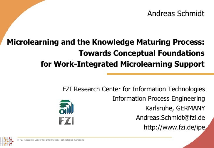 Microlearning and the Knowledge Maturing Process: Towards Conceptual Foundations for Work-Integrated Microlearning Support...