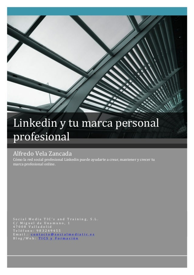 Linkedin y tu marca persona...
