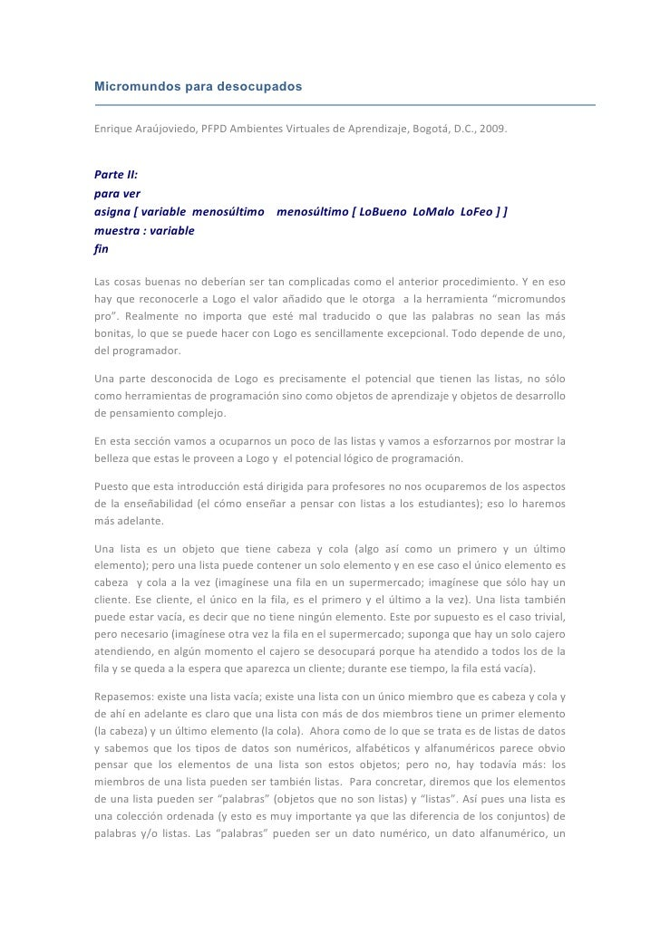 Micromundos para desocupados   Enrique Araújoviedo, PFPD Ambientes Virtuales de Aprendizaje, Bogotá, D.C., 2009.   Parte I...