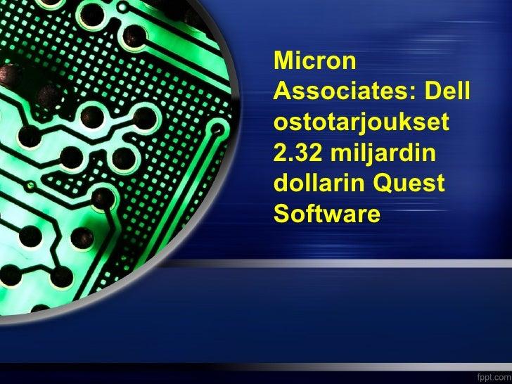 MicronAssociates: Dellostotarjoukset2.32 miljardindollarin QuestSoftware