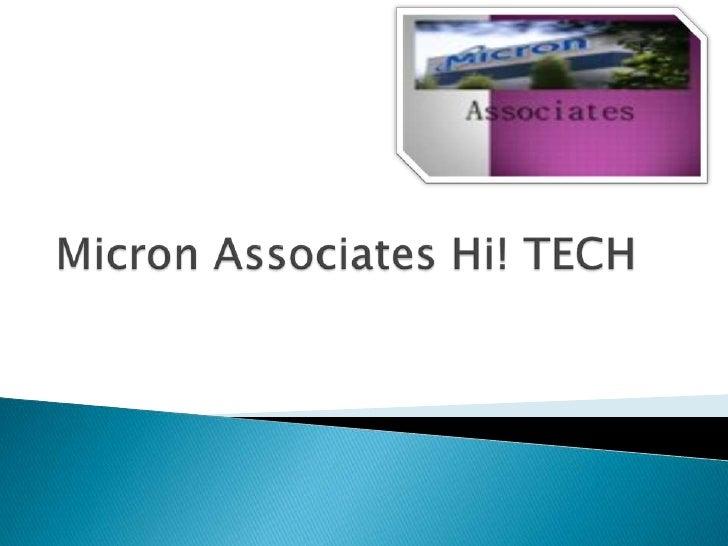 Micron associates hi! tech